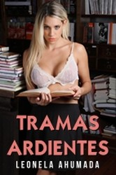 Best Content to 18 : Tramas Ardientes