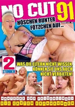 Adult Movies • No Cut 91 - Höschen runter Fötzchen auf...